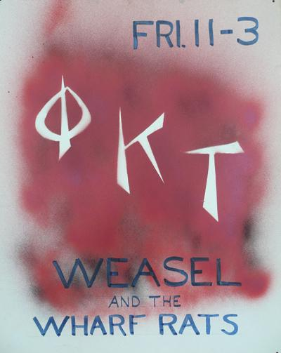 Phi Kappa Tau, Weasel and the Wharf Rats
